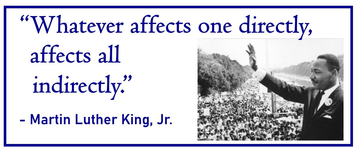 Martin Luther King quote with pic. - Whatever affects one directly ...